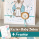 Glückwunschkarte zur Geburt — Baby Zebra
