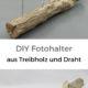 DIY Fotohalter aus Treibholz