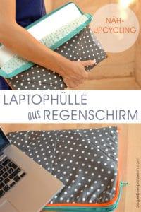 Regenschirm-Upcycling: wasserabweisende Laptophülle nähen