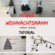 Hygge - Mini Weihnachtsmann selber nähen – Weihnachtsdekoration