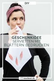 DIY-Geschenkidee: Servietten mit Blättern bedrucken