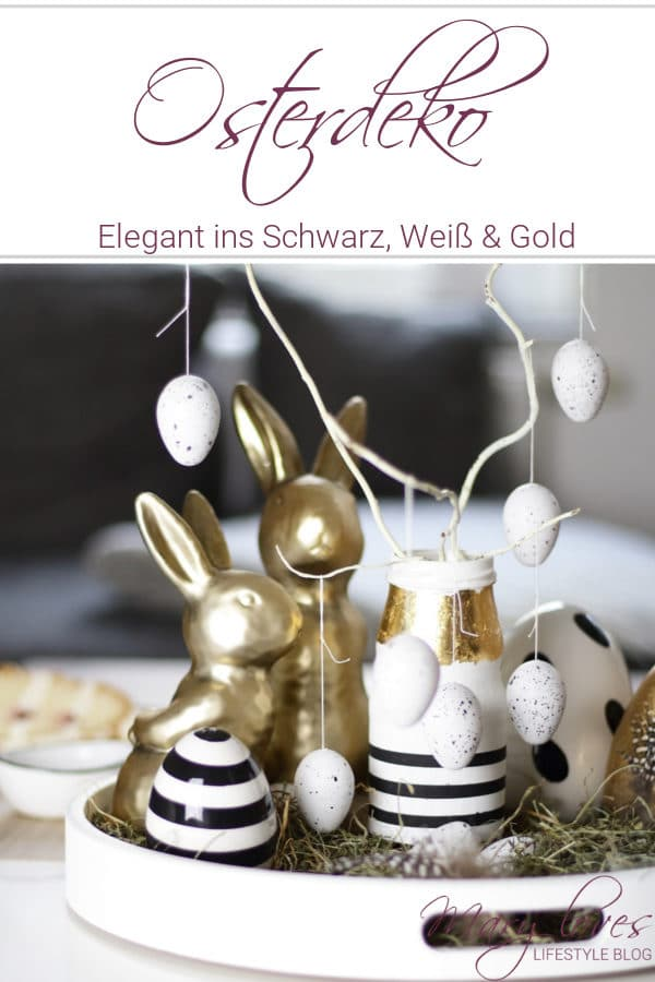 Elegante Osterdeko & ein kleines Oster-DIY