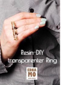 RESIN-DIY transparenter Ring