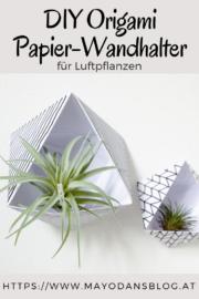 DIY Origami Papier-Wandhalter für Luftpflanzen