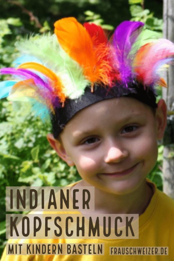Indianer Kopfschmuck Für Kinder Selber Machen Handmade Kultur