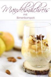 Süßes für den Herbst: Mandelmilchreis mit Birnen – vegan & zuckerfrei