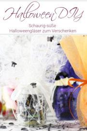 Halloween Geschenkidee: DIY Süßigkeitengläser selbst gestalten
