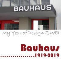Bauhaus 1919-2019: Sonderausgabe zum Gestaltungskurs My Year of Design ZWEI