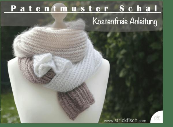 Anleitung/ Patentmuster Schal stricken