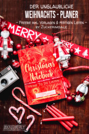 Der unglaubliche Weihnachts Planer ... das Freebie, inkl. Vorlagen & fertigen Listen