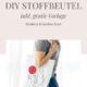 DIY Stoffbeutel mit Monoline Face (inkl. gratis Vorlage)