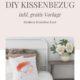 DIY Kissenbezug Monoline Gesicht (inkl. gratis Vorlage)