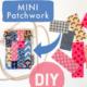 DIY - einfache Patchwork Anleitung