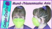 Anleitung Mund-Nasen-Maske - Maske Asia nähen DIY