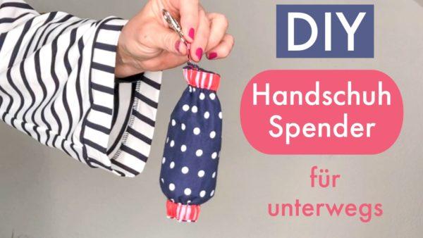 Handschuh Spender selber nähen