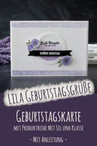 Lila Geburtstagskarte mit Stil und Klasse von Stampin' Up! (inkl. Videoanleitung)