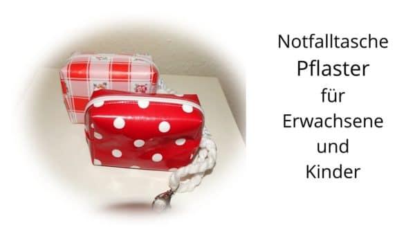 Notfalltasche für Pflaster / Verbandsmaterial für unterwegs für Erwachsene und Kinder , gratis Schnittmuster