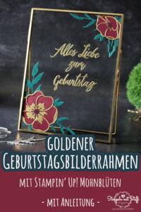 Goldener Bilderrahmen zum Geburtstag mit Mohnblüten (inkl. Anleitung)