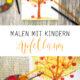 Malen mit Kindern: Herbstbild mit Apfelbaum