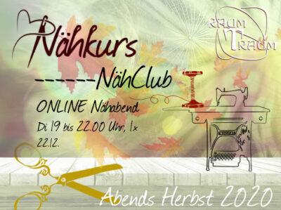 Nähkurs ONLINE Nähclub am 22.12. von 19 bis 22.00 Uhr