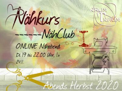 Nähkurs ONLINE Nähclub am 24.11. von 19 bis 22.00 Uhr