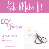 ONLINE DIY-Workshop: Kreativzeit im Advent