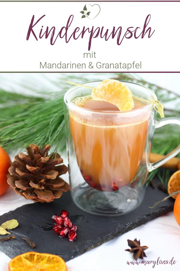 Mandarinen-Granatapfel-Punsch für Kinder & Erwachsene