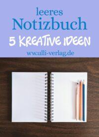 Leere Notizbücher: 5 kreative Ideen