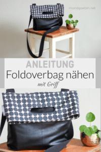 Anleitung - schöne Foldoverbag nähen