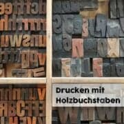 Drucken mit Holzbuchstaben Bremen/Oldenburg